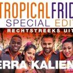★ Esencia Tropical Friday XL ★ Showgroep rechtstreeks uit Cuba!!