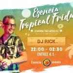 ★ Esencia Tropical Friday ★ Elke vrijdag!