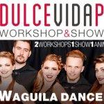 Dulce Vida Party Show & Workshop Edition