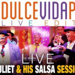 Dulce Vida Party Live Edition met Edsel Juliette Live