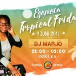 ★ Esencia Tropical Friday ★ Dj Lady Marjo